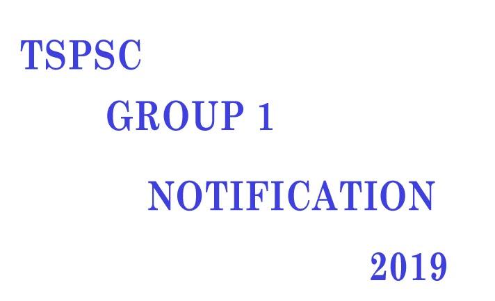 TSPSC Group 1 Notification 2019-group-1 services recruitment