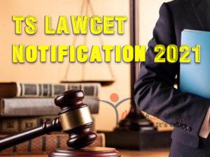 TS Lawcet 2021 Notification