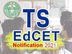 TS Ed.CET Notification 2021